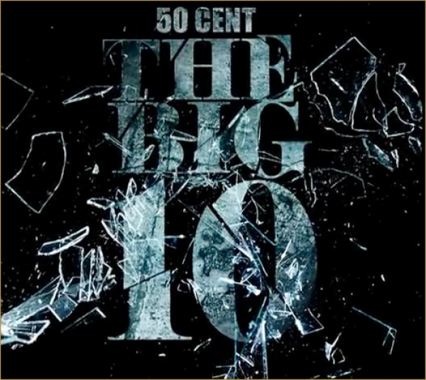 50cent-the-big-10