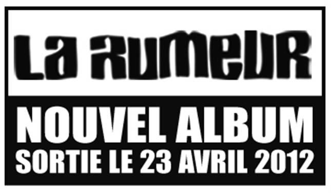 la-rumeur-2012