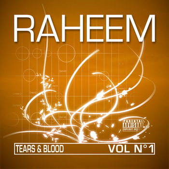 RAHEEM - tears & blood