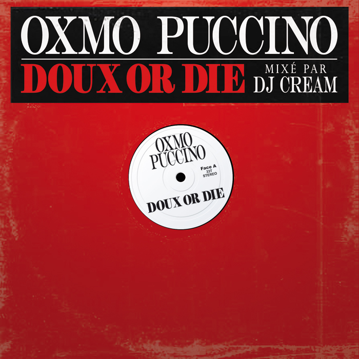 Oxmo Doux or Die