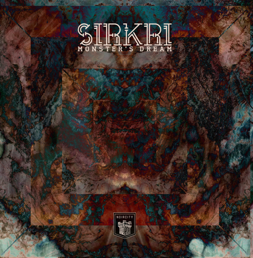 SIRKRI - Monster Dreams