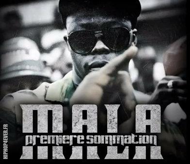 MALA - Premiere sommation