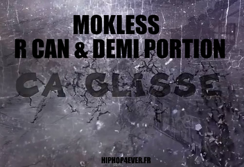 MOKLESS RCAN DEMI P - Ca glisse