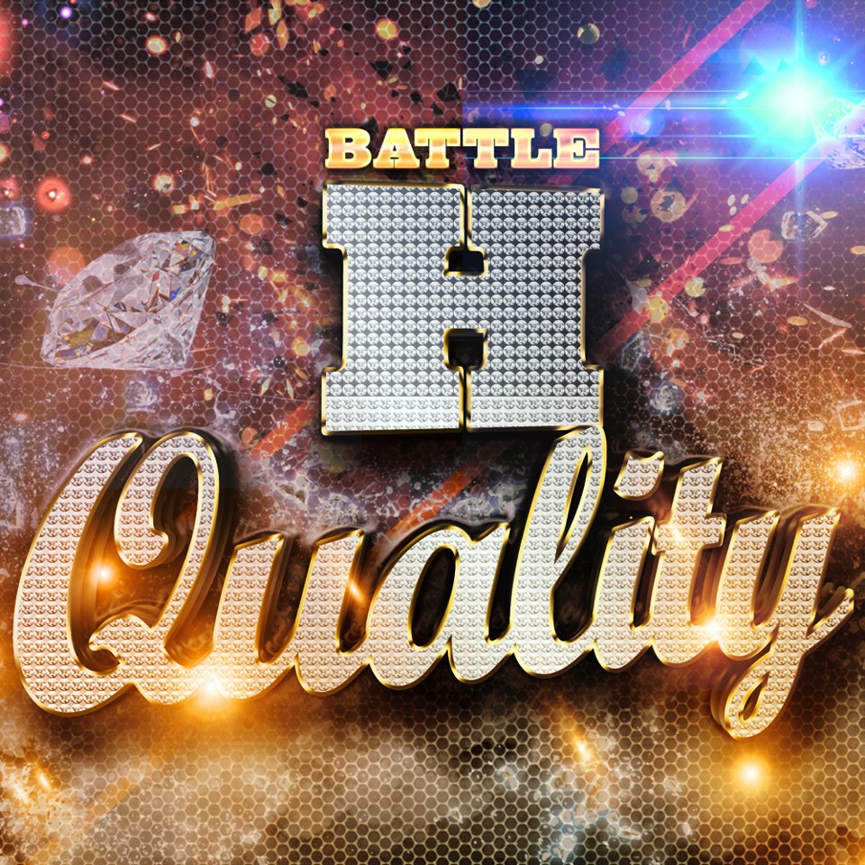Battle H Quality