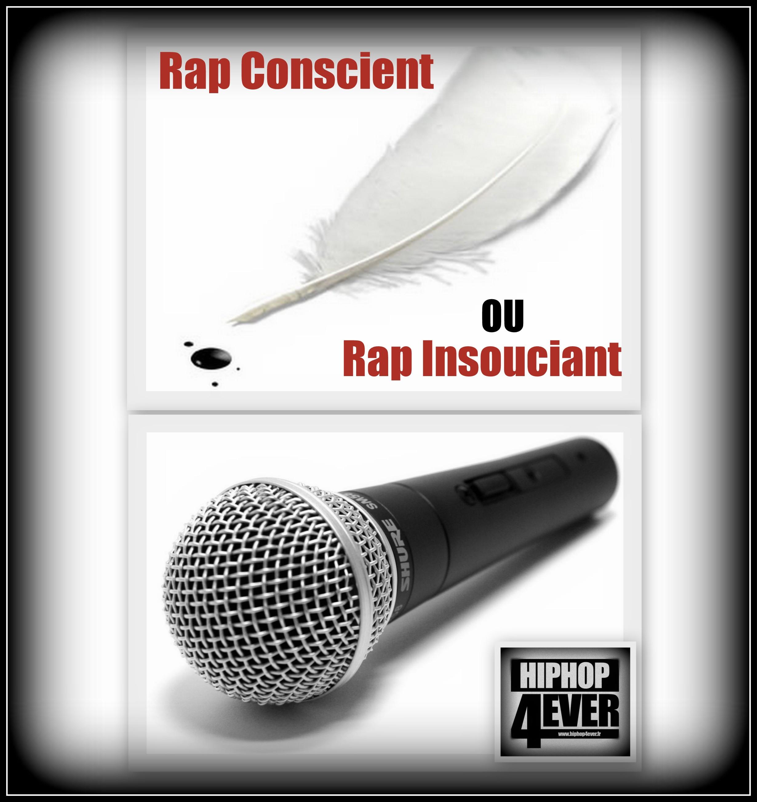 RAP Conscient ou Insouciant