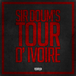 Sir Doum's - Tour d'ivoire [Son]