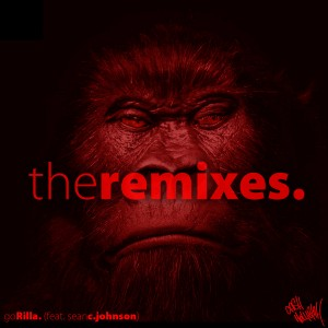 Cash Hollistah - goRilla - The Remixes [Tape]