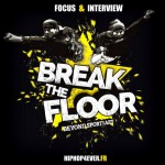 Break The Floor [Teaser / Intw]