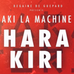 Aki La Machine - Hara Kiri [Son]
