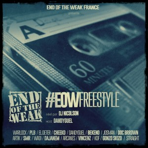 End Of the Weak - #EOWFreestyle [MixTape]