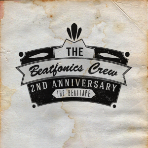 The Beatfonics Crew - Vol. 8 - 2nd Anniversary [Beat-Tape]