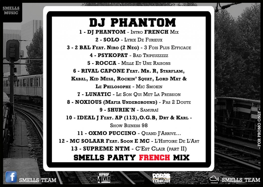 DJ PHANTOM - SMELLS PARTY FRENCH MIX Tracks