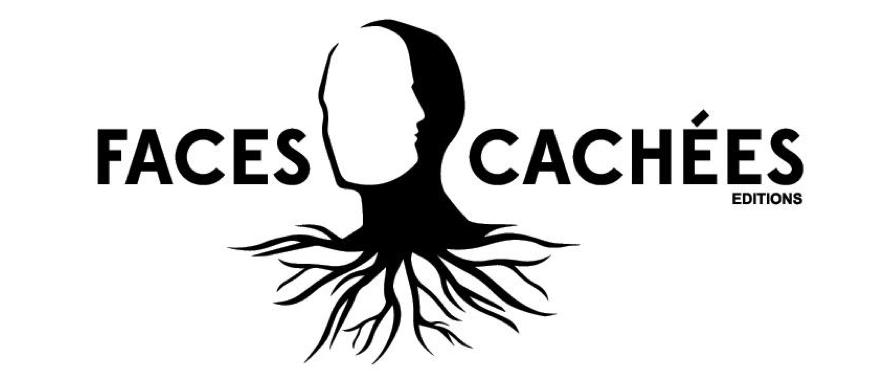 FACES CACHEES